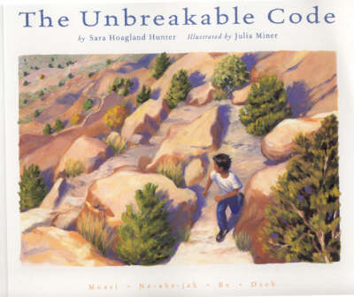 The Unbreakable Code by Sara Hoagland Hunter