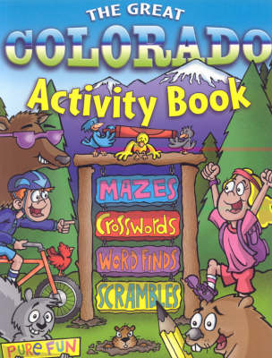 The Great Colorado Activity Book by Rising Moon