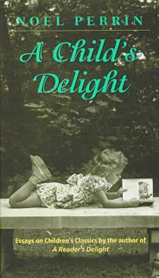 Child's Delight by Noel Perrin