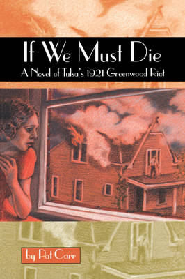 If We Must Die by Pat Carr
