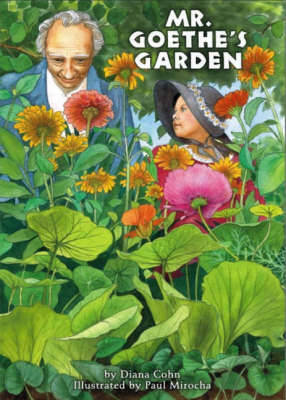 Mr. Goethe's Garden by Diana Cohn