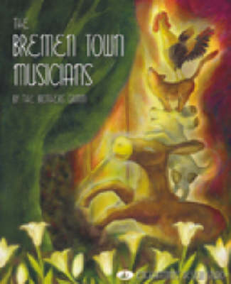 The Bremen Town Musicians Grimm's Fairy Tale by Lai Hsin-Shih