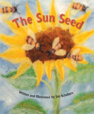 The Sun Seed by Jan Schubert