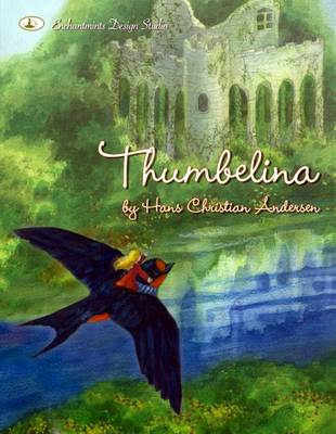 Thumbelina by H.C. Anderson