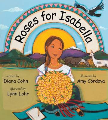 Roses for Isabella by Diana Cohn