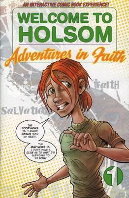Welcome to Holsom Adventures in Faith by Gospel Publishing House