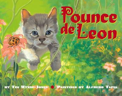 Pounce de Leon by Tim Wynne-Jones