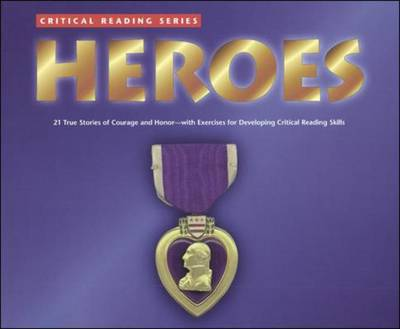 Heroes by McGraw-Hill Education, Henry Billings, Melissa Billings, McGraw-Hill/ Jamestown Education