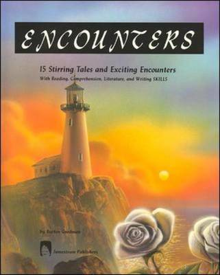 Encounters 15 Stirring Tales of Exciting Encounters by Burton Goodman