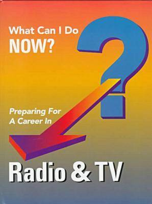 Preparing for a Career in Radio and TV by J G Ferguson Publishing Company, Ferguson Publishing, Ferguson