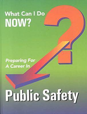 Preparing for a Career in Public Safety by Ferguson