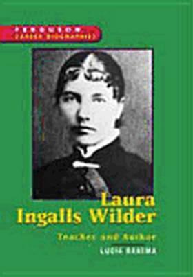 Laura Ingalls Wilder Teacher and Author by Lucia Raatma, Ferguson