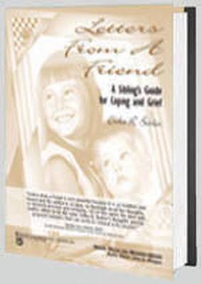 Letters from a Friend A Sibling's Guide to Coping and Grief by Erika R. Barber