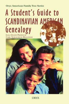 A Student's Guide to Scandinavian American Genealogy by Lisa Olson Paddock, Carl Sokolnicki Rollyson