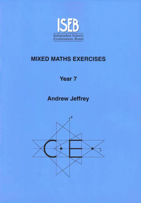 Mixed Maths Exercises Pupils Book - Year 7 by Andrew Jeffrey