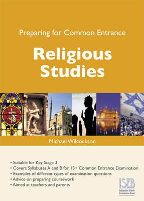 Preparing for Common Entrance Religious Studies by Michael Wilcockson