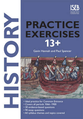 History Practice Exercises by Gavin Hannah, Paul Spencer