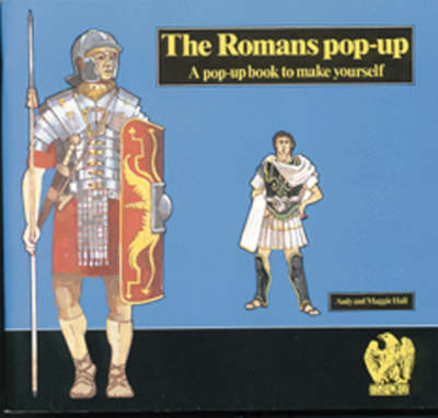 The Romans Pop-up Book by Andy Hall, Maggie Hall, British Museum Publications