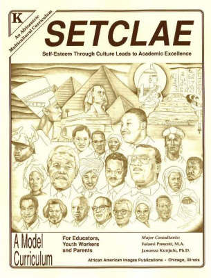 SETCLAE, Kindergarten Self-Esteem Through Culture Leads to Academic Excellence by Dr. Jawanza Kunjufu, Folami Prescott