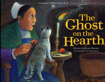 Ghost on the Hearth by Susan Milord