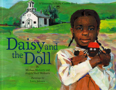 Daisy and the Doll by Michael Medearis, Angela Shelf Medearis, Larry Johnson
