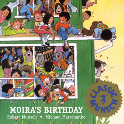 Moira's Birthday by Robert Munsch