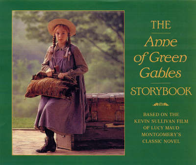 The Anne of Green Gables Storybook by Fiona McHugh