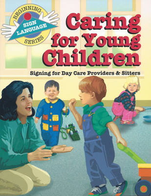 Caring for Young Child (BSLS) by Stanley Collins