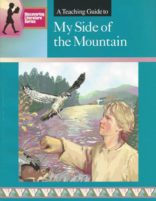 Guide...my Side of the Mountain by Mary Spicer