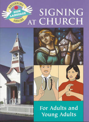 Signing at Church (BSLS) by Stanley Collins