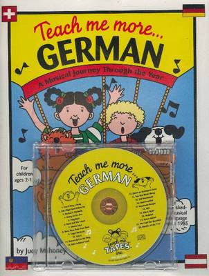 Teach Me More... German A Musical Journey Through the Year by Judy Mahoney