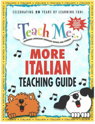 Teach Me More Italian Teaching Guide Learning Language Through Songs and Stories by Judy Mahoney