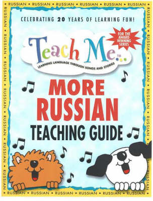 Teach Me More Russian Teaching Guide Learning Language Through Songs and Stories by Judy Mahoney