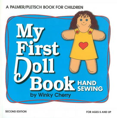My First Doll Book Hand Sewing by Winky Cherry