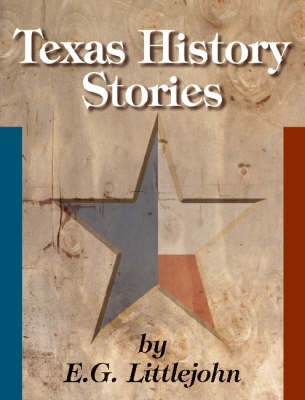Texas History Stories by E.G. Littlejohn