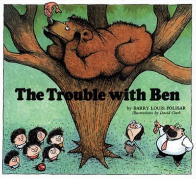 The Trouble with Ben by Barry Louis Polisar