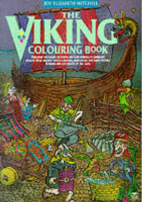 The Viking Colouring Book by Joy Elizebeth Mitchell