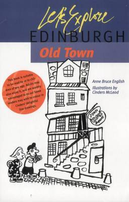 Let's Explore Edinburgh Old Town by Anne Bruce English