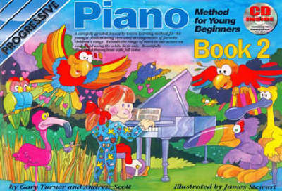 Progressive Piano for Young Beginners Book 2 / CD Pack by Gary Turner