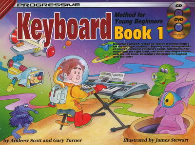 Progressive Keyboard Method for Young Beginners by Andrew Scott, Gary Turner