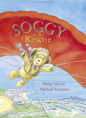 Soggy to the Rescue by Phillip Moran