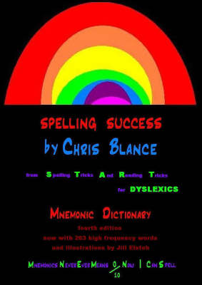 Spelling Success Mnemonic Dictionary by Christine Blance