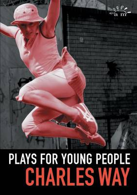 Plays for Young People Red, Red Shoes , Eye of the Storm , Playing from the Heart by Charles Way