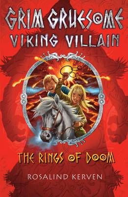 The Rings of Doom Grim Gruesome Viking Villain by Rosalind Kerven