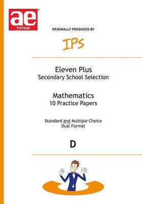 Eleven Plus Mathematics Papers 10 Mathematics Papers - Dual Format by Nicholas Geoffrey Stevens