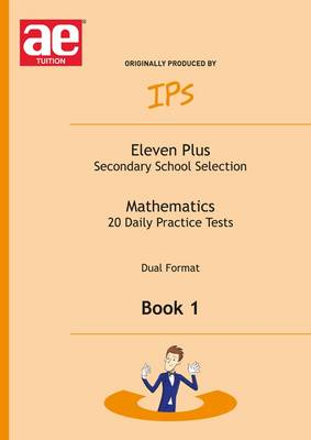 Eleven Plus Mathematics Daily Practice Papers Dual Format by Nicholas Geoffrey Stevens