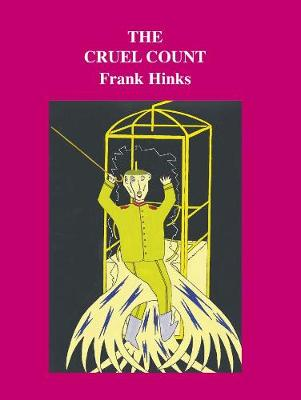 The Cruel Count by Frank Hinks