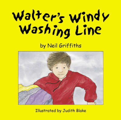 Walter's Windy Washing Line Big Book by Neil Griffiths