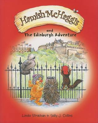 Hamish McHaggis And the Edinburgh Adventure by Linda Strachan