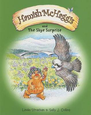 Hamish McHaggis And the Skye Surprise by Linda Strachan